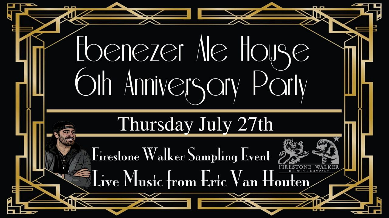 Ebenezer Ale House 6th Anniversary Party
