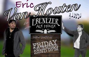 Eric Van Houten Concert - Ebenezer Ale House