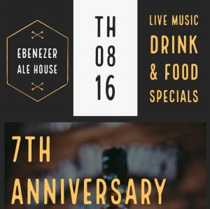 Ebenezer Ale House 7th Anniversary Party